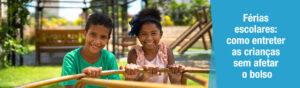 Ideias para entreter as crianças nas férias sem gastar muito